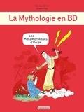 Béatrice Bottet et Ariane Pinel - La mythologie en BD  : Les métamorphoses d'Ovide.