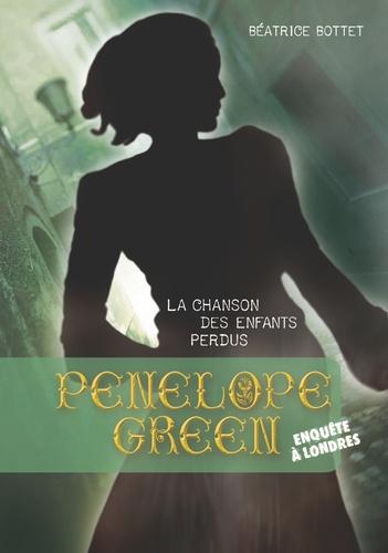Penelope Green Tome 1 La chanson des enfants perdus
