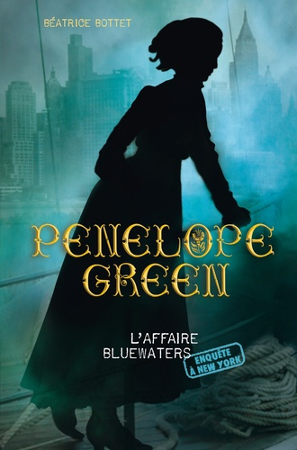 Penelope Green Tome 2 L'affaire Bluewaters