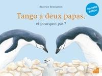 Béatrice Boutignon - Tango a deux papas, et pourquoi pas ?.