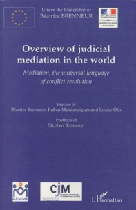 Béatrice Brenneur - Overview of judicial mediation in the world - Mediation, the universal language of conflict resolution.