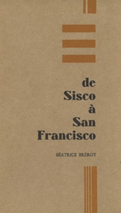 Béatrice Brérot - De Sisco à San Francisco. 1 CD audio