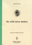 Béatrice Brérot - Dix mille êtres dedans.