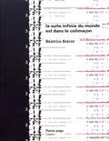 Béatrice Brérot - La suite infinie du monde est dans le colimaçon.