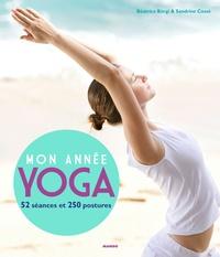 Béatrice Bürgi et Sandrine Cossé - Mon année yoga - 52 séances, 250 postures.