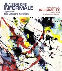 Une saison informelle- Chefs-d'oeuvre de la Collection Reverbi - Beatrice Buscaroli | Showmesound.org
