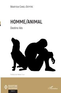 Béatrice Canel-Depitre - Homme/Animal - Destins liés.