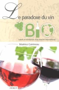Béatrice Cointreau - Le paradoxe du vin bio.