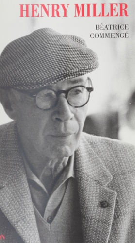 Henry Miller. Ange, clown, voyou