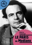 Béatrice Commengé - Le Paris de Modiano.