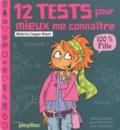 Béatrice Copper-Royer - 12 tests pour mieux me connaitre - 100% fille.