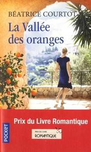 Béatrice Courtot - La Vallée des oranges.