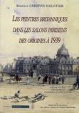 Béatrice Crespon-Halotier et Olivier Meslay - Les peintres britanniques dans les salons parisiens des origines à 1939. 1 Cédérom