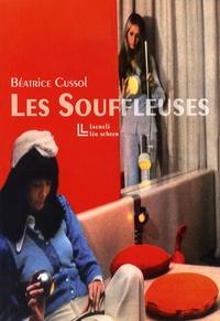 Béatrice Cussol - Les Souffleuses.