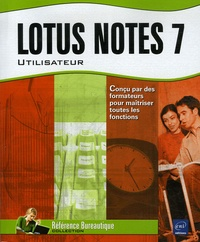 Lotus Notes 7- Utilisateur - Béatrice Daburon pdf epub