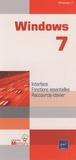 Béatrice Daburon - Windows 7 - Interface, Fonctions essentielles, Raccourcis-clavier.