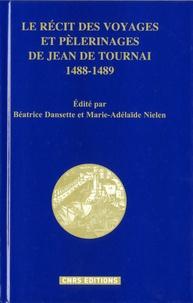 Histoiresdenlire.be Le récit des voyages et pèlerinages de Jean de Tournai (1488-1489) Image