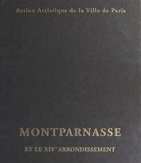 Béatrice de Andia - Montparnasse et le XIVème arrondissement.
