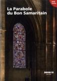 Béatrice de Chancel-Bardelot - La Parabole du Bon Samaritain. 1 DVD