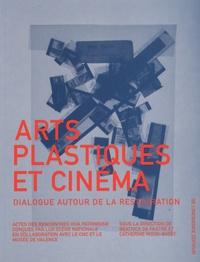 Béatrice de Pastre et Catherine Rossi-Batôt - Arts plastiques et cinéma - Dialogue autour de la restauration.