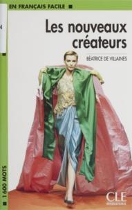 Béatrice de Villaines - Les nouveaux créateurs.