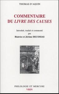 Béatrice Decossas et Jérôme Decossas - Commentaire du Livre des causes.
