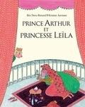 Béatrice Deru-Renard - Prince Arthur et Princesse Leïla.