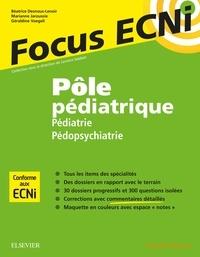 Pôle pédiatrique : Pédiatrie/Pédopsychiatrie- Apprendre et raisonner pour les ECNi - Béatrice Desnous-Lenoir pdf epub