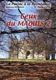 Béatrice Détivaud et Pierre Louty - Ceux du maquis - Volume 2.
