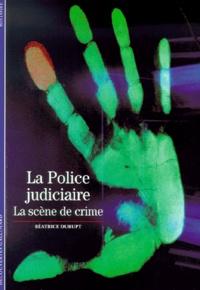 Deedr.fr La Police judiciaire. La scène de crime Image