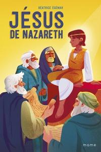 Béatrice Egémar - Jésus de Nazareth.