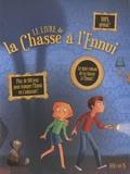 Béatrice Egémar - Le livre de la Chasse à l'Ennui.
