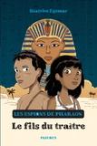 Béatrice Egémar - Les espions de Pharaon Tome 1 : Le Fils du traître.