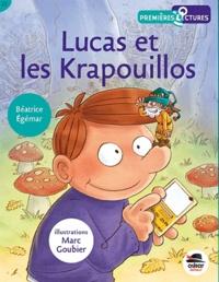 Béatrice Egémar - Lucas et les Krapouillos.