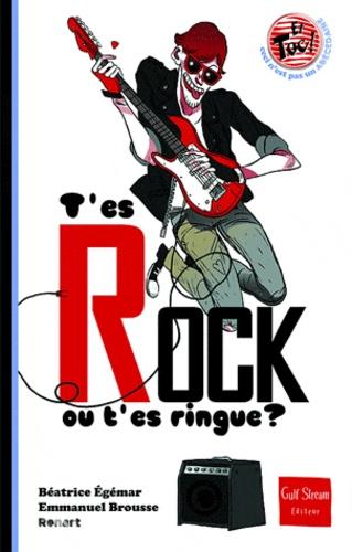 T'es rock ou t'es ringue ?