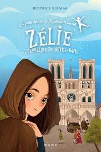 Béatrice Egémar et May Lee - Zélie, l'orpheline de Notre-Dame.
