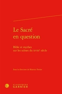 Histoiresdenlire.be Le sacré en question - Bible et mythes sur les scènes du XVIIIe siècle Image