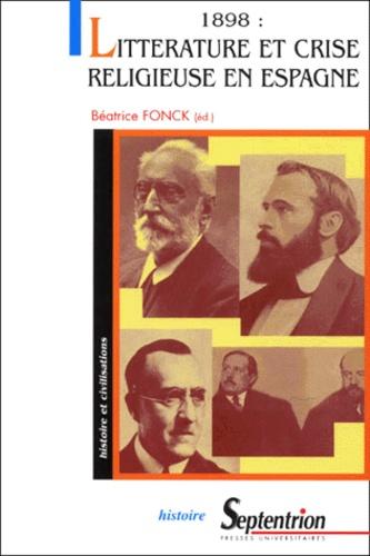 1898 : Litterature et crise religieuse en Espagne