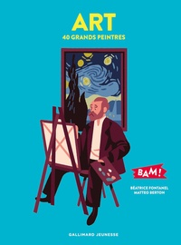 Béatrice Fontanel et Matteo Berton - Art - 40 grands peintres.