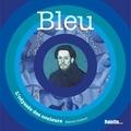 Béatrice Fontanel - Bleu.