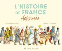 Béatrice Fontanel et Maurice Pommier - L'Histoire de France dessinée.