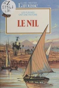 Béatrice Fontanel et Paul Bontemps - Le Nil.