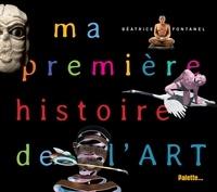 Béatrice Fontanel - Ma premiere histoire de l'art.