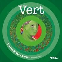 Béatrice Fontanel - Vert.