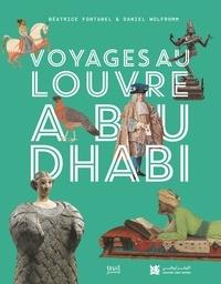 Béatrice Fontanel - Voyages au Louvre Abu Dhabi.