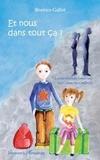 Béatrice Gallot - Et nous dans tout ça ? - La médiation familiale expliquée aux enfants.