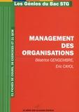 Béatrice Gengembre et Eric Cayol - Management des organisations STG.
