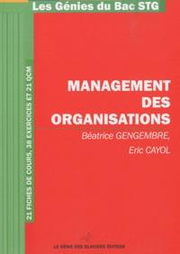 Béatrice Gengembre et Eric Cayol - Management des organisations.
