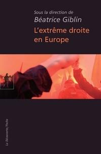 Béatrice Giblin - L'extrême droite en Europe.