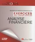 Béatrice Grandguillot et Francis Grandguillot - Analyse financière - Exercices avec corrigés détaillés.